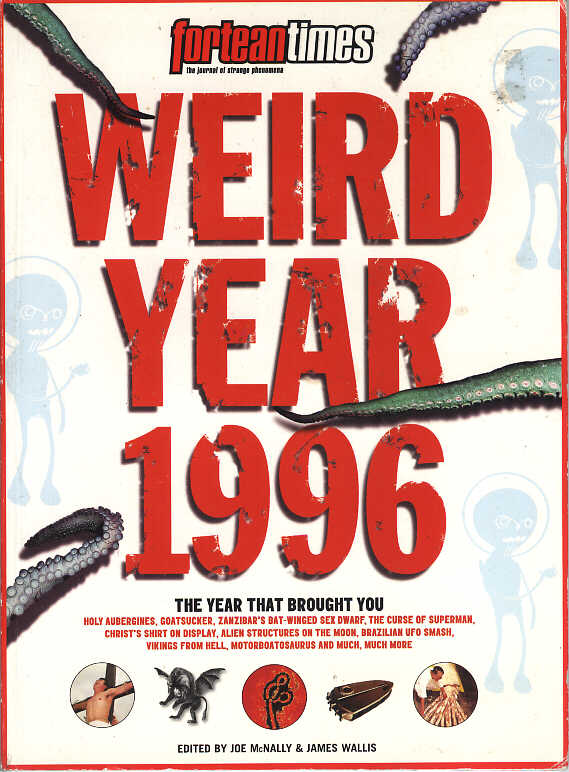 Fortean Times Weird Year 1996