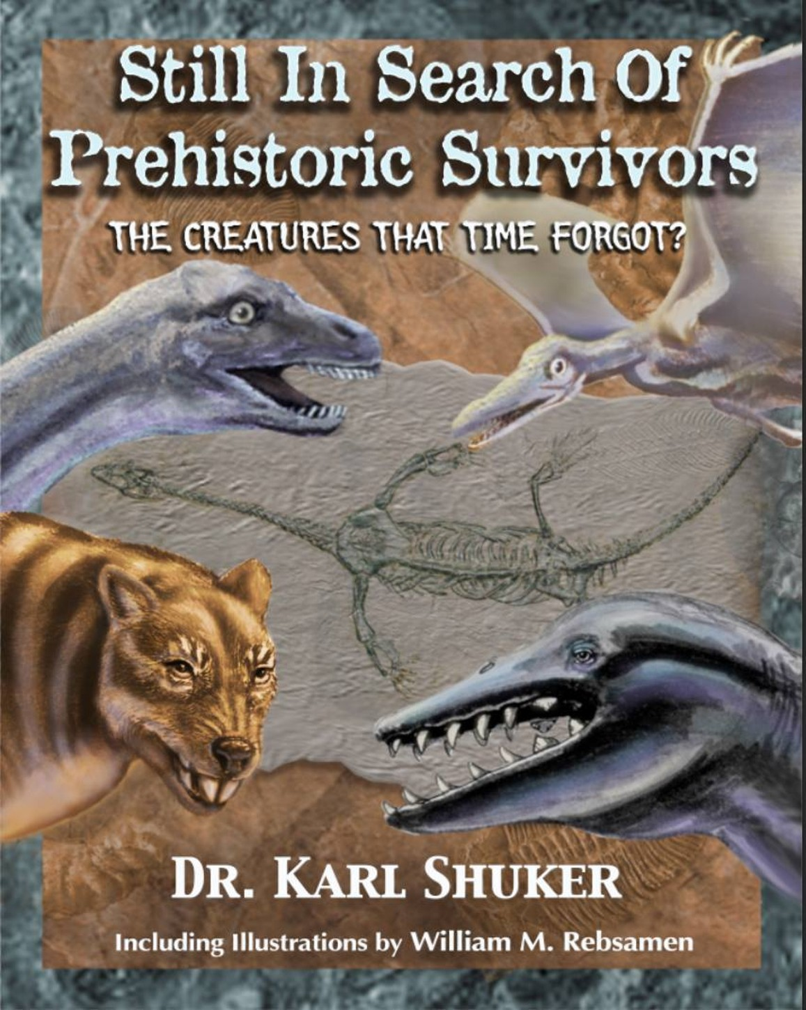 Still In Search Of Prehistoric Survivors